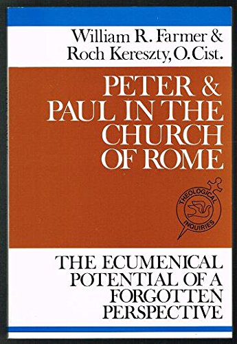 Peter and Paul in the Church of: William R. Farmer,