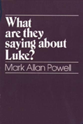 9780809131112: What Are They Saying about Luke?