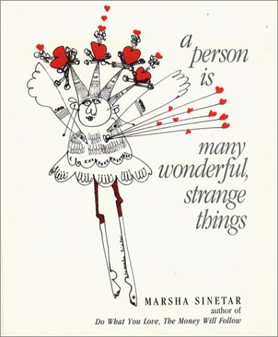 9780809131594: A Person Is Many Wonderful, Strange Things