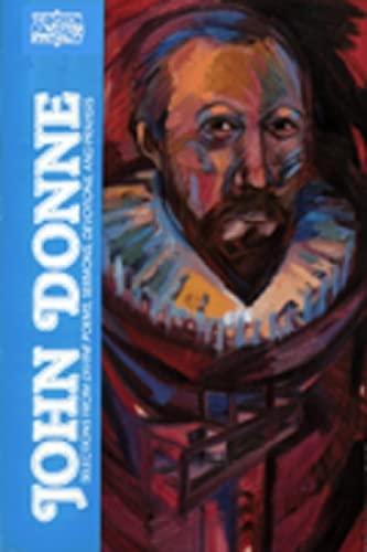 John Donne: Selections from Divine Poems, Sermons,: John Donne