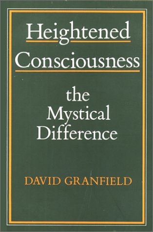 9780809131747: Heightened Consciousness: The Mystical Differences
