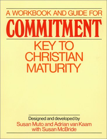 9780809131891: A Workbook and Guide for Commitment: Key to Christian Maturity