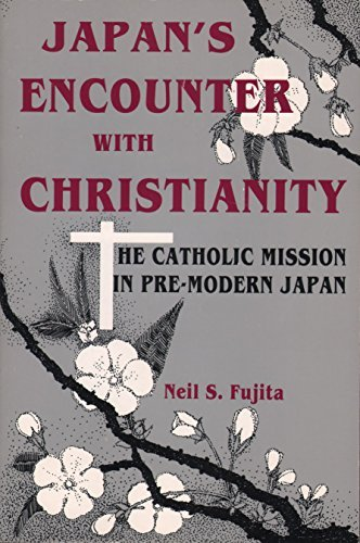 9780809132065: Japan's Encounter With Christianity: The Catholic Mission in Pre-Modern Japan