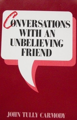 9780809132102: Conversations With an Unbelieving Friend