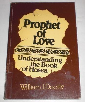 9780809132416: Prophet of Love: Understanding the Book of Hosea