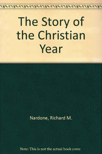 9780809132775: The Story of the Christian Year