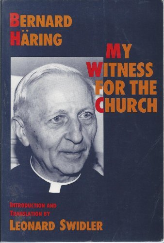 9780809132782: My Witness for the Church