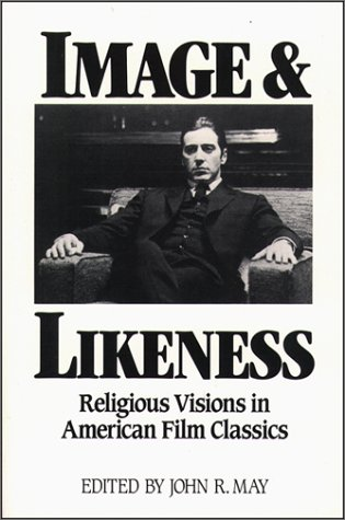 9780809132867: Image and Likeness: Religious Visions in American Film Classics (Isaac Hecker Studies in Religion & American Culture)