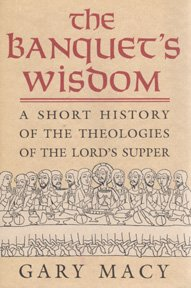 9780809133093: The Banquet's Wisdom: A Short History of the Theologies of the Lord's Supper