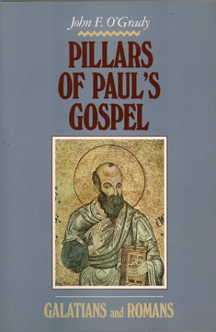 9780809133277: Pillars of Paul's Gospel: Galatians and Romans