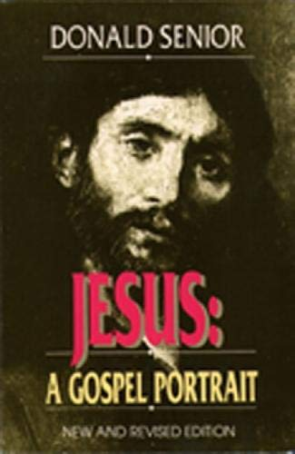 9780809133383: Jesus: A Gospel Portrait ((New and Revised Edition)