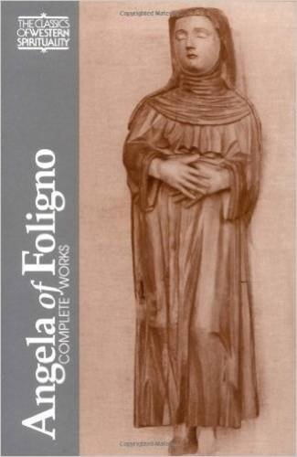 9780809133666: Angela of Foligno (CWS): Selected Writings: Complete Works (Classics of Western Spirituality Series)