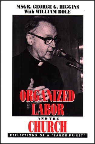 9780809133741: Organized Labor and the Church: Reflections of a
