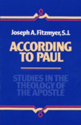 9780809133901: According to Paul: Studies in the Theology of the Apostle