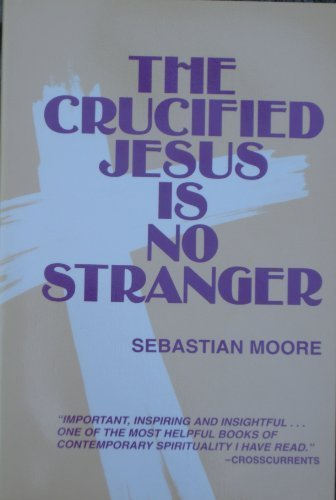 9780809134014: The Crucified Jesus Is No Stranger