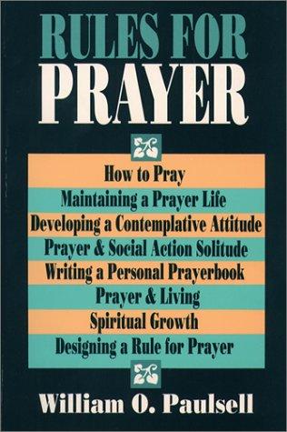9780809134106: Rules for Prayer