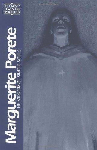 9780809134274: Marguerite Porete: The Mirror of Simple Souls (Classics of Western Spirituality Series)