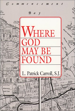 9780809134724: Where God May Be Found