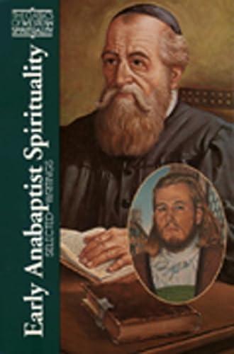 9780809134755: Early Anabaptist Spirituality: Selected Writings (Classics of Western Spirituality) (Classics of Western Spirituality (Paperback))