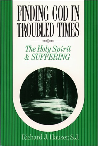 9780809135318: Finding God in Troubled Times: The Holy Spirit and Suffering