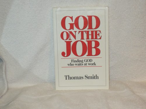 9780809135363: God on the Job: Finding God Who Waits at Work