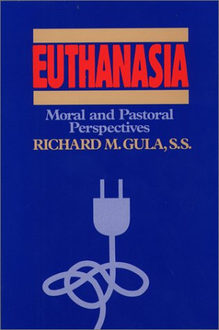9780809135394: Euthanasia: Moral and Pastoral Perspectives
