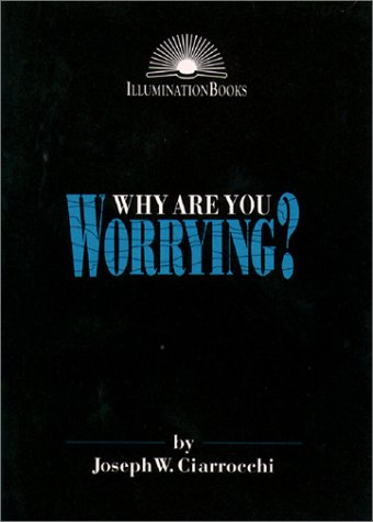 9780809135615: Why Are You Worrying (Illumination Books)