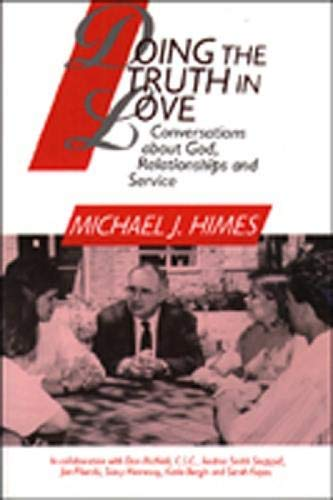 9780809135844: Doing the Truth in Love: Conversations about God, Relationships, and Service