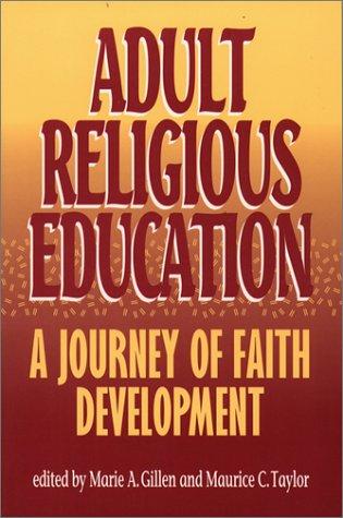 Adult Religious Education: A Journey of Faith Development: Paulist Pr