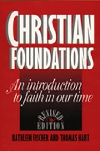 Christian Foundations: Kathleen R Fischer,