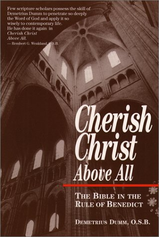 9780809136469: Cherish Christ Above All: The Bible in the Rule of Benedict