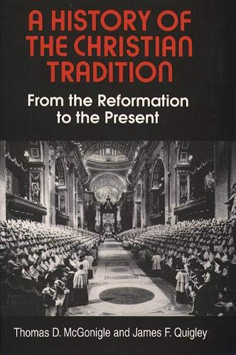9780809136483: A History of the Christian Tradition, Vol. II: From the Reformation to the Present