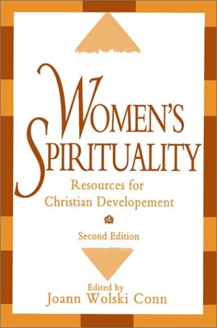 Women's Spirituality (Signed Copy) : Resources for: Conn, Joann Wolski