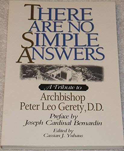 9780809136582: There Are No Simple Answers: A Tribute to Archbishop Peter Leo Gerety, D.D