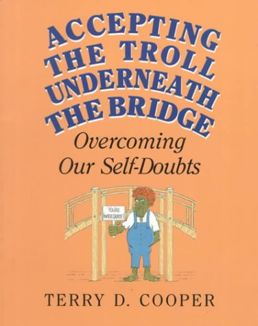 9780809136704: Accepting the Troll Underneath the Bridge: Overcoming Our Self-Doubts