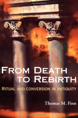 9780809136896: From Death to Rebirth: Ritual and Conversion in Antiquity