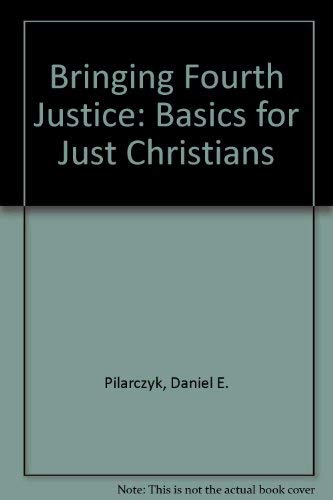 9780809136902: Bringing Forth Justice: Basics for Just Christians