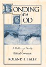 9780809137060: Bonding with God: A Reflective Study of Biblical Covenant