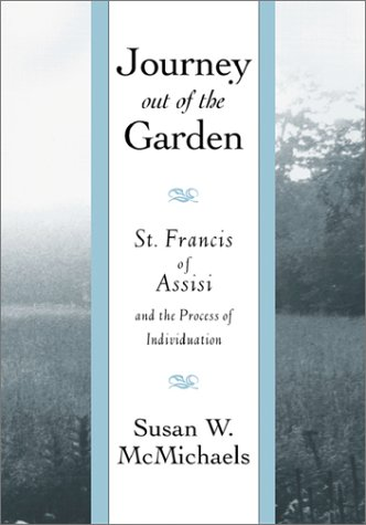 9780809137268: Journey Out of the Garden: St. Francis of Assisi and the Process of Individuation