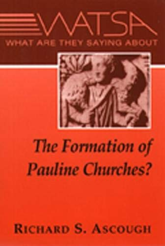 9780809137688: What Are They Saying About the Formation of Pauline Churches?