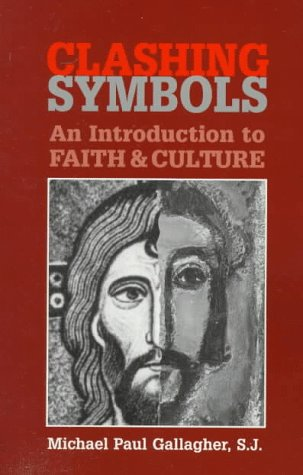 9780809137848: Clashing Symbols: An Introduction to Faith & Culture