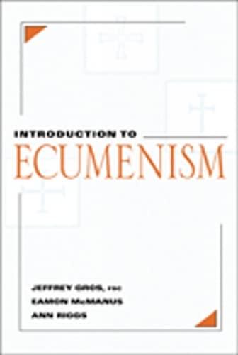 Introduction to Ecumenism: Jeffrey Gros, Ann