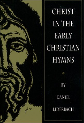 9780809138098: Christ in the Early Christian Hymns