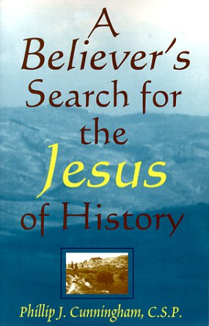 9780809138142: A Believer's Search for the Jesus of History