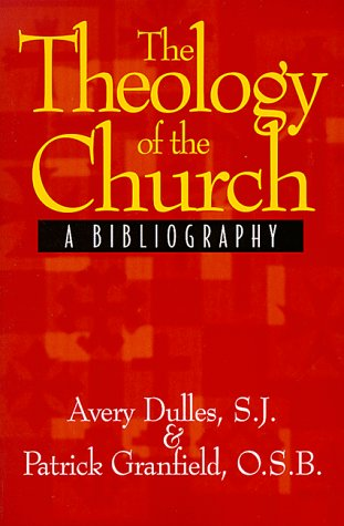 9780809138470: The Theology of the Church: A Bibliography