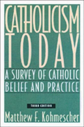 9780809138739: Catholicism Today: A Survey of Catholic Belief and Practice