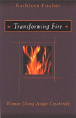 9780809139026: Transforming Fire: Women Using Anger Creatively