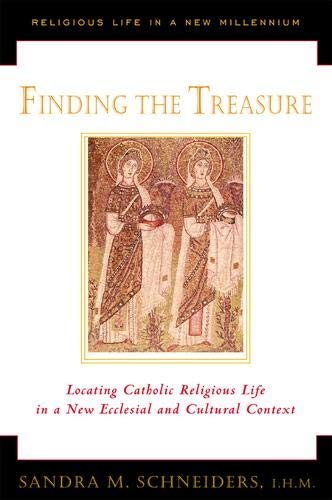 Finding the Treasure: Locating Catholic Religious Life: Sandra Marie Schneiders