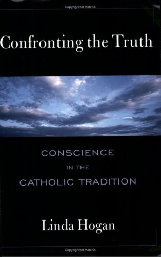 9780809139811: Confronting the Truth: Conscience in the Catholic Tradition