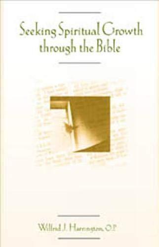 9780809139996: Seeking Spiritual Growth Through the Bible